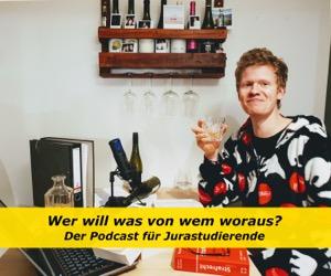 Der Jura Podcast: Wer will was von wem woraus?