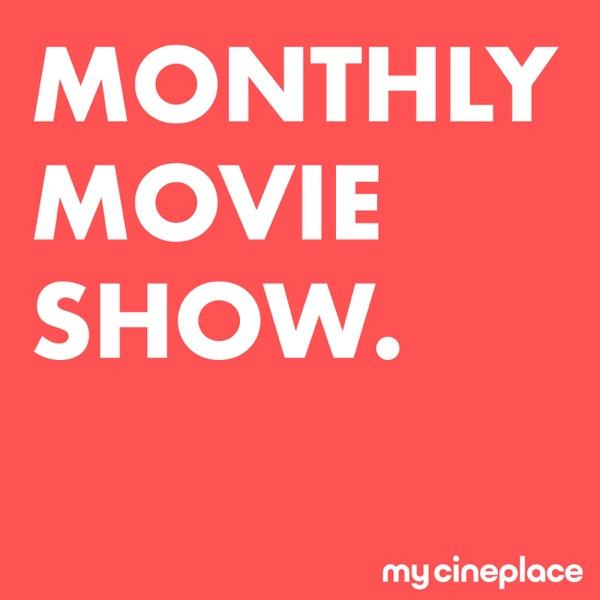 Monthly Movie Show