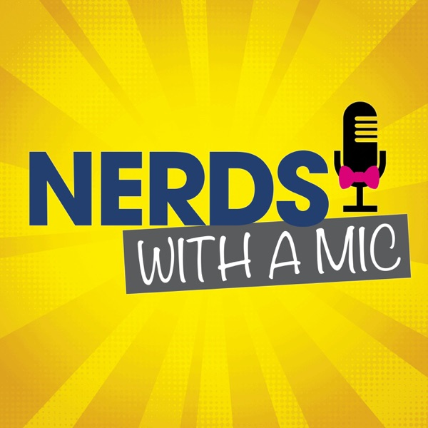 Nerds With A Mic