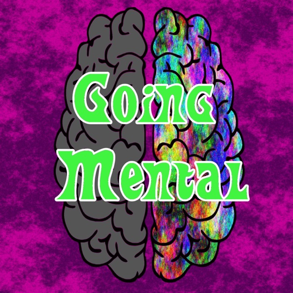Going Mental Podcast