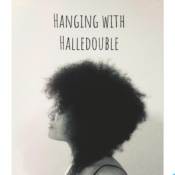 Hanging With Halledouble
