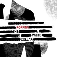 Popping The White Collar podcast