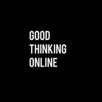 Good Thinking Online podcast