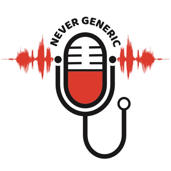Never Generic Podcast