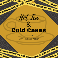 Hot Tea and Cold Cases podcast