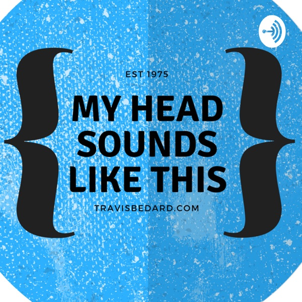 My Head Sounds Like This