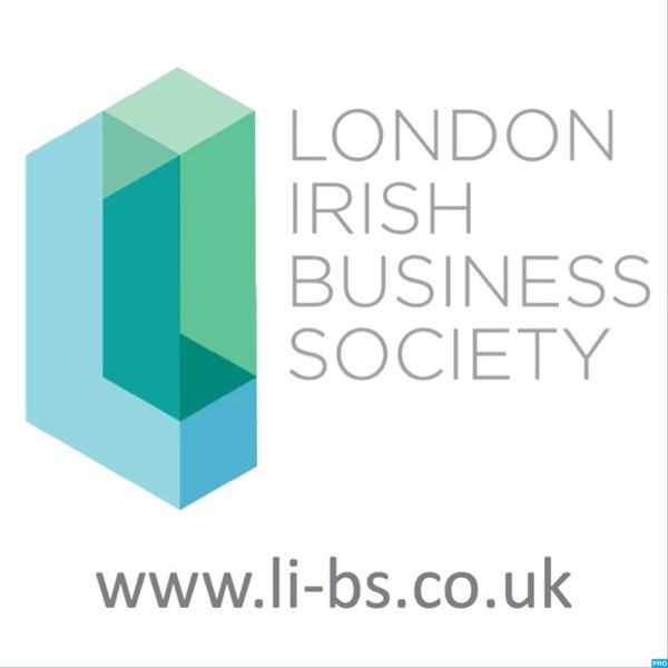 London Irish Business Society's Podcast
