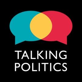 TALKING POLITICS on Apple Podcasts