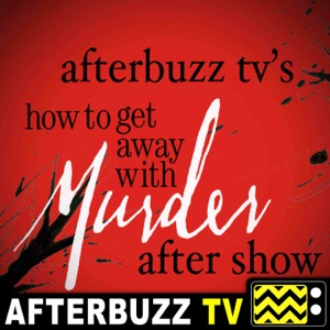 The How To Get Away With Murder Podcast