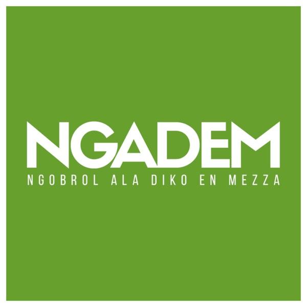 NGADEM Podcast