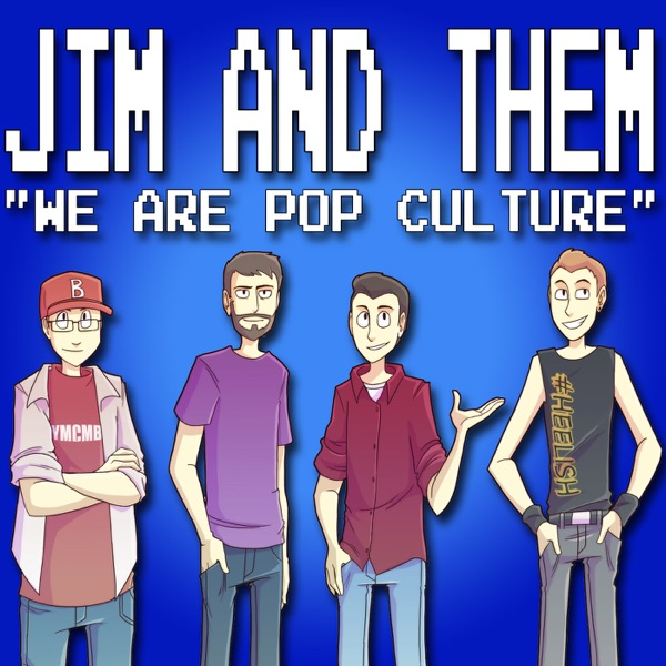 546 Part 2: Buff And Cute – Jim and Them – Podcast – Podtail