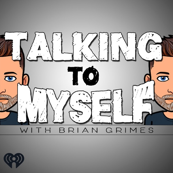 Talking to Myself w/Brian Grimes banner backdrop