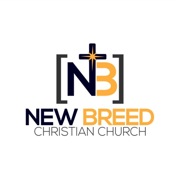 New Breed Chrisitian Church Podcast