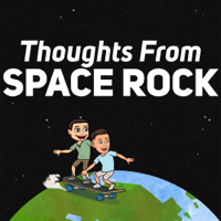 Thoughts from Space Rock podcast