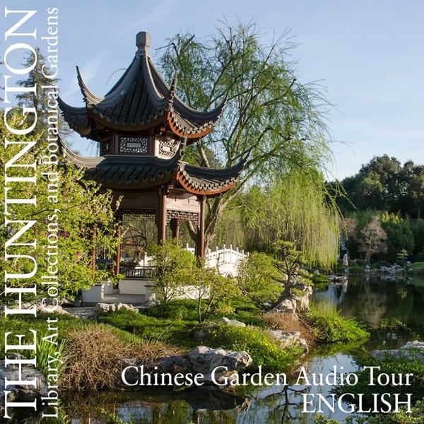Chinese Garden Audio Tour: English