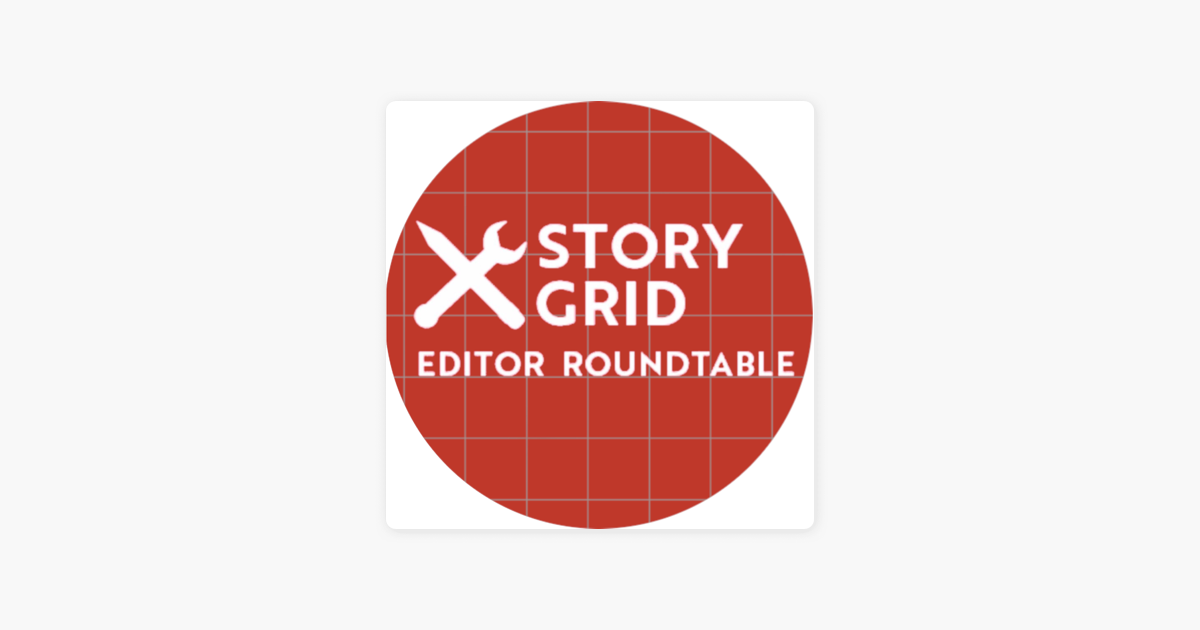 Story Grid Editors Roundtable on Apple Podcasts