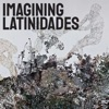 Imagining Latinidades artwork