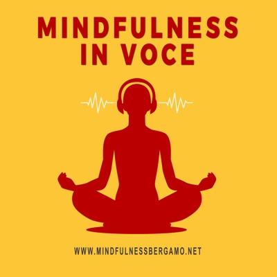 Mindfulness in Voce:Mindfulness Bergamo