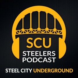 Pittsburgh Steelers Podcast | Steel City Underground: Weekly