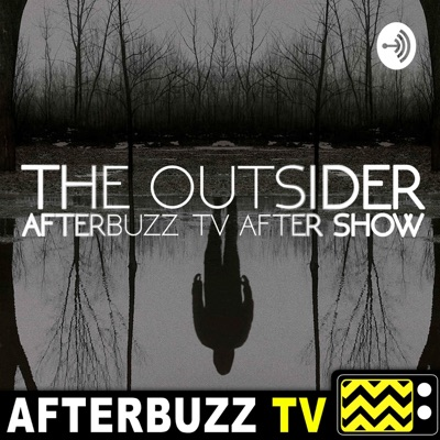 The Outsider After Show Podcast:AfterBuzz TV