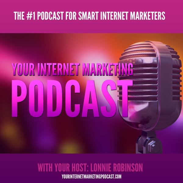 Your Internet Marketing Podcast