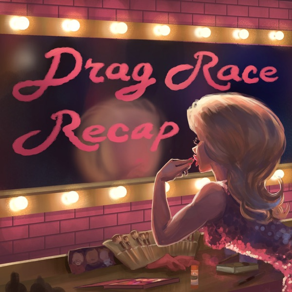 RuPaul's Drag Race Recap banner backdrop