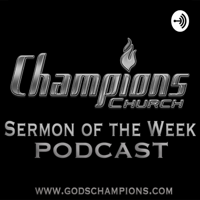 Champions Church podcast