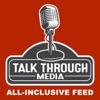 Talk Through Media All-Inclusive Feed artwork