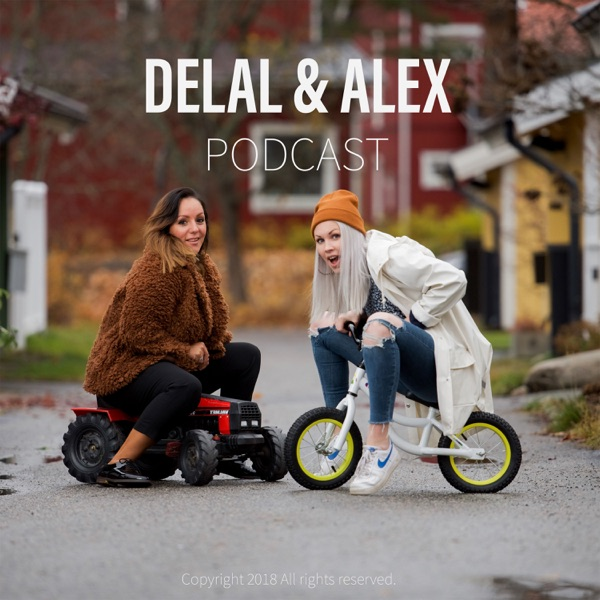 Delal & Alex podcast