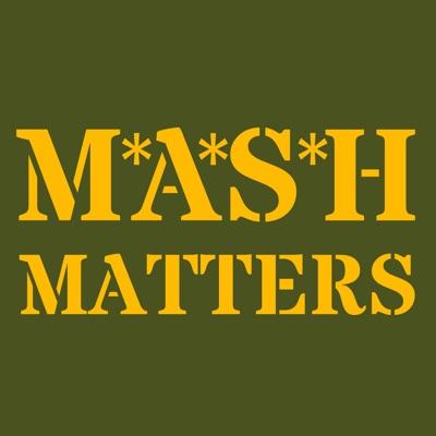 MASH Matters:Jeff Maxwell & Ryan Patrick