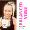 Balanced Vibes Podcast - Healthy Fitness, Food and Mindset artwork