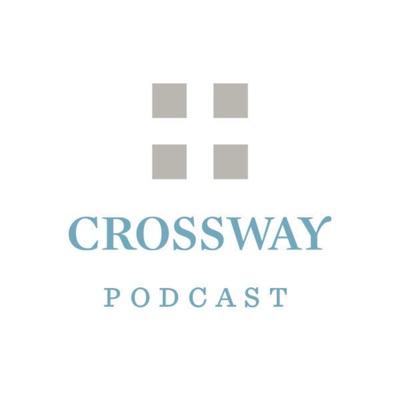 The Crossway Podcast