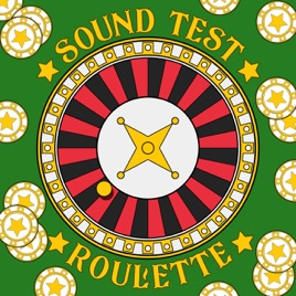 Sound Test Roulette on Apple Podcasts