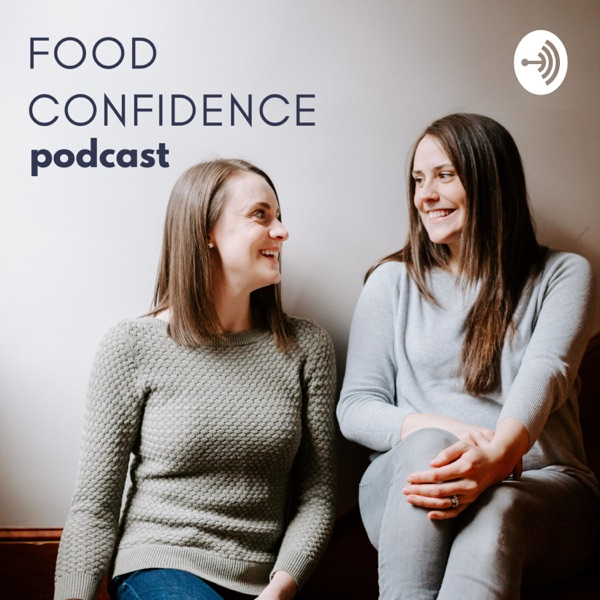 Food Confidence Podcast
