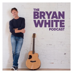 Bryan White Podcast