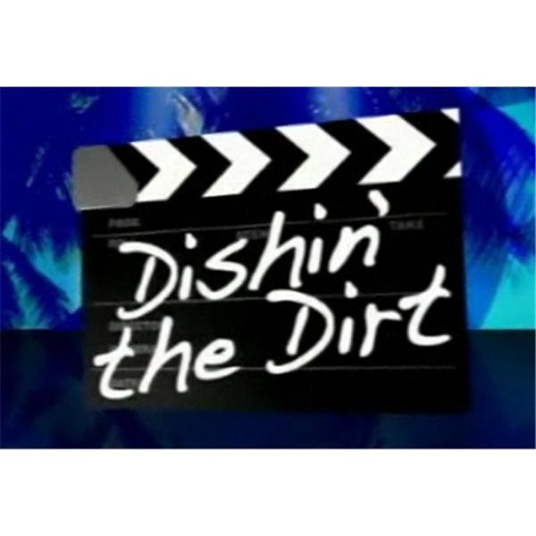 Dishin' the Dirt