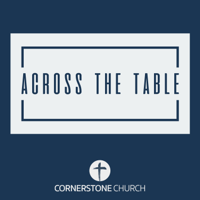 Across the Table podcast