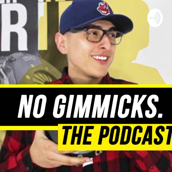No gimmicks podcast