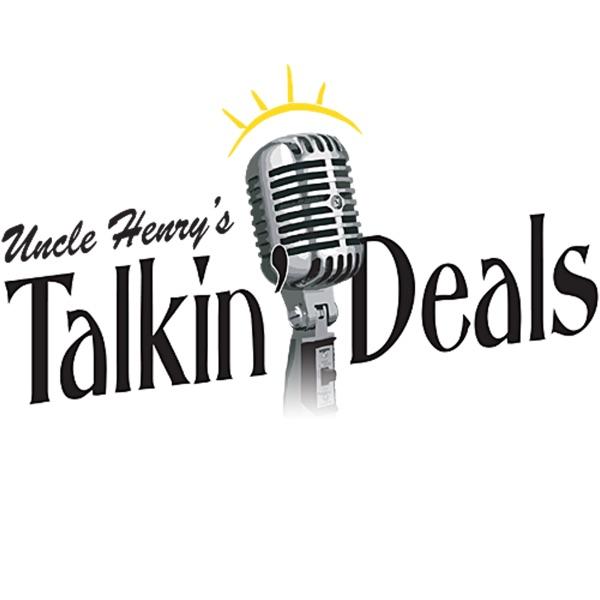 Uncle Henry's Talkin' Deals Radio Show