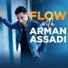 FLOW with Arman Assadi artwork
