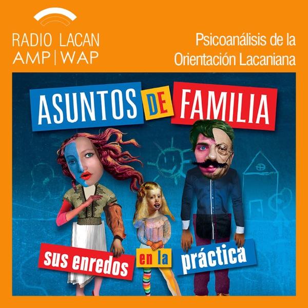 RadioLacan.com   Hacia el VIII ENAPOL- Asuntos de familia, sus enredos en la práctica: Entrevistas a Viviana Mozzi y Alejandra Glaze.