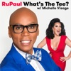 RuPaul: What's The Tee with Michelle Visage artwork