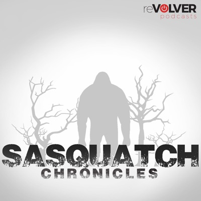 Sasquatch Chronicles | Podbay