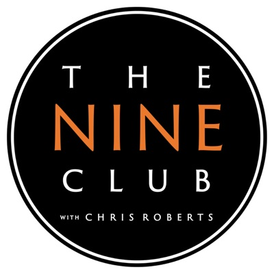 The Nine Club With Chris Roberts:The Nine Club