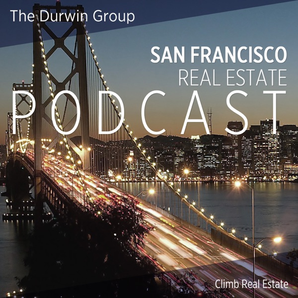 San Francisco Real Estate Podcast with Durwin Cheung