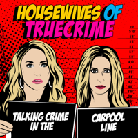 Housewives of True Crime podcast