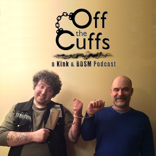 Cover image of Off the Cuffs: a kink and BDSM podcast
