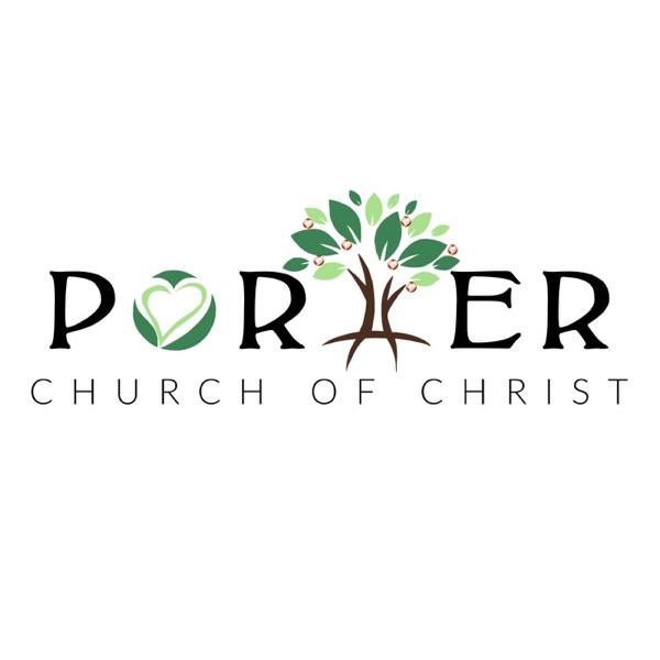 Porter Church of Christ Sermons