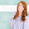 The Legacy Podcast with Katelyn James