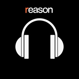 Reason Podcast on Apple Podcasts